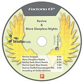 Revive & More Sleepless Nights EP by La Factoria