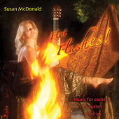 Hot Flashes! by Susan McDonald