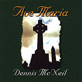 Ave Maria by Dennis McNeil
