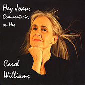 Hey Joan: Commentaries on Her by Carol Williams