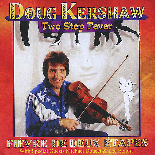 Two Step Fever by Doug Kershaw