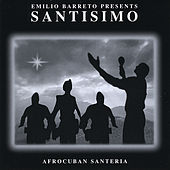 Santisimo by Emilio Barreto