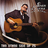 The Other Side Of 25 by Sean Burns