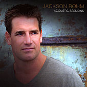 Acoustic Sessions by Jackson Rohm