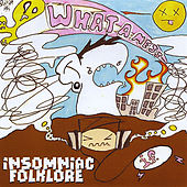 What A Mess, Vol. 1 by Insomniac Folklore