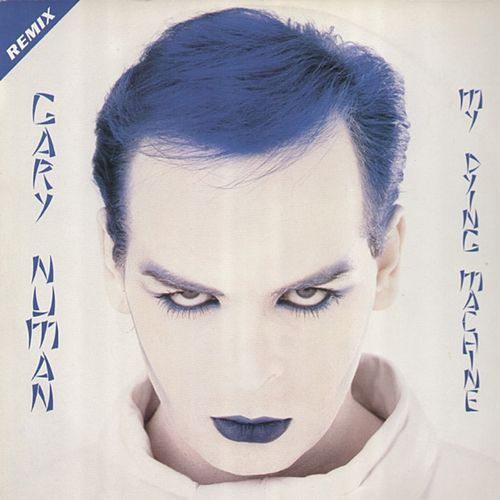 My Dying Machine (Remix) by Gary Numan