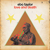 Love & Death by Ebo Taylor