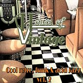 House of Vintage Vol.2: Cool Retro, Funk and Acid Jazz by Various Artists