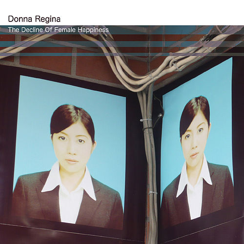 The Decline Of Female Happiness by Donna Regina