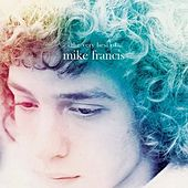 The Very Best of Mike Francis by Mike Francis