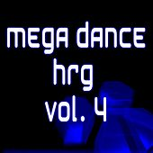 Mega Dance Hrg Vol. 4 by Various Artists
