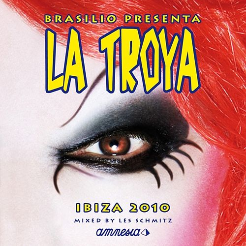 La Troya Ibiza 2010 (Ibiza 2010) by Various Artists