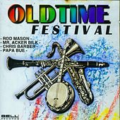 Oldtime Festival by Various Artists
