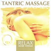 Relax Music Voyage - Tantric Massage by Fly2 Project
