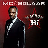 Magnum 567   (Pack contenant 3 albums de MC Solaar : Cinquième As, Mach 6 et Chapitre 7) by MC Solaar