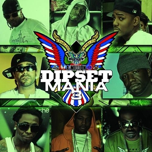 Dipset Mania, Vol.3 by Various Artists