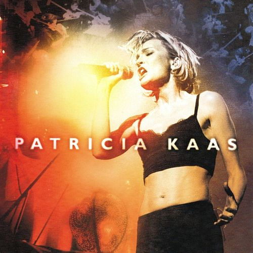 Patricia Kaas Live by Patricia Kaas