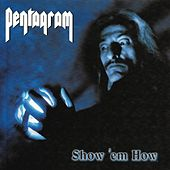 Show 'Em How by Pentagram