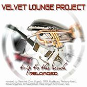 Trip To The Beach - Reloaded by Velvet Lounge Project