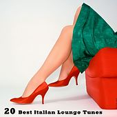 20 Best Italian Lounge Tunes by Various Artists
