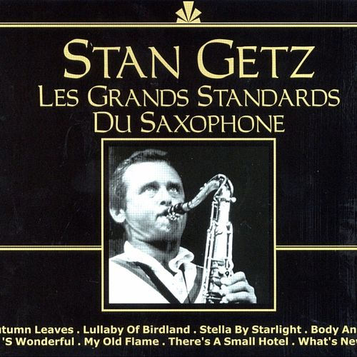 Les Grands Standards Du Saxophone by Various Artists