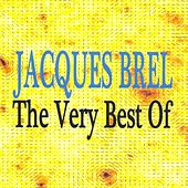 Jacques Brel : The Very Best Of by Jacques Brel