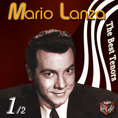 Mario Lanza, Vol. 1 by Mario Lanza