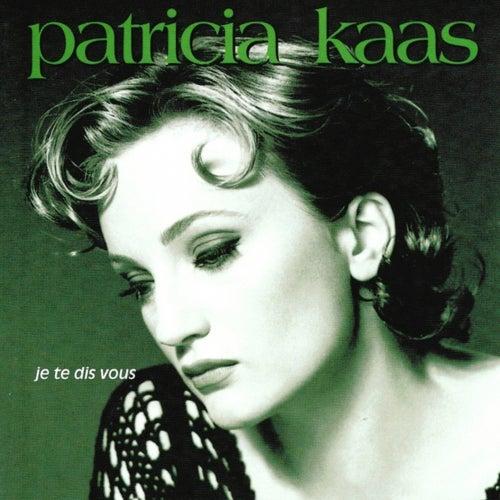 Je te dis vous by Patricia Kaas