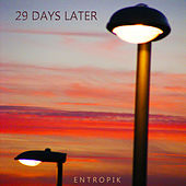 29 Days Later by EntropiK