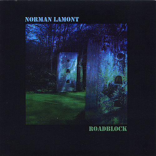 Roadblock by Norman Lamont