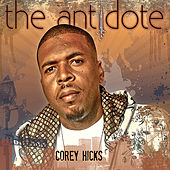 The Antidote by Corey Hicks
