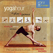 YogaHour of Play & Power by Darren Rhodes