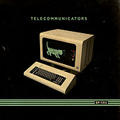 Telecommunicators by Telecommunicators