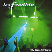 The Gates of Trance by Les Fradkin