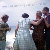 Meet Me at the Gulf of Mexico by the marble tea
