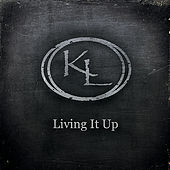 Living It Up by Kason Layne