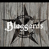 Live in Texas by Blaggards