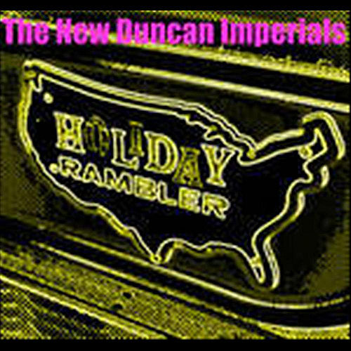 Holiday Rambler - Single by The New Duncan Imperials