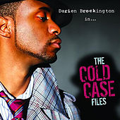 The Cold Case Files by Darien Brockington