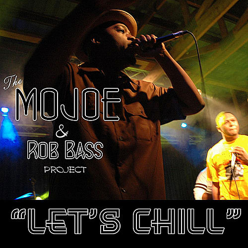 Let's Chill - Single by M.O. Joe