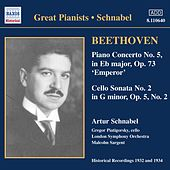 Beethoven: Piano Concerto No. 5 / Cello Sonata No. 2 (Schnabel) (1932) by Various Artists