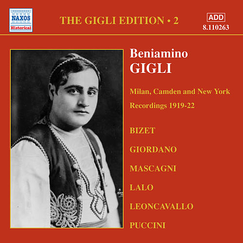 Gigli, Beniamino: Gigli Edition, Vol.  2: Milan, Camden and New York Recordings (1919-1922) by Various Artists