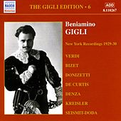 Gigli, Beniamino: Gigli Edition, Vol.  6: New York Recordings (1928-1930) by Various Artists