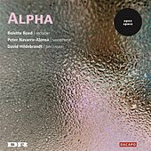 Alvarez / Norhold / Eichberg: Music for Recorder, Saxophone, and Percussion by Alpha