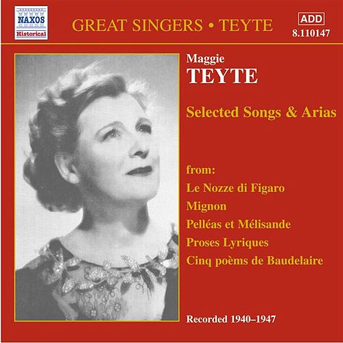 Teyte, Maggie: French Songs and Arias (1940-1947) by Maggie Teyte