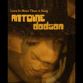 Love Is More Than A Song - EP by Antoine Dodson