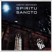 Spiritu Sancto by Dmitri Matheny