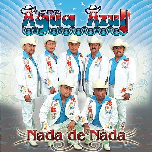 Nada de Nada by Conjunto Agua Azul (1)