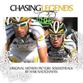 Chasing Legends by Haik Naltchayan