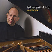 Impromptu by Ted Rosenthal
